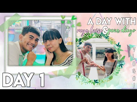 VLOG #1 — A Day With Reyn Luise & Juan Diego   Day 1