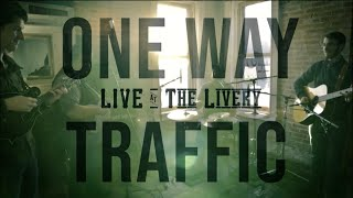 One Way Traffic- Ask Me to Stay