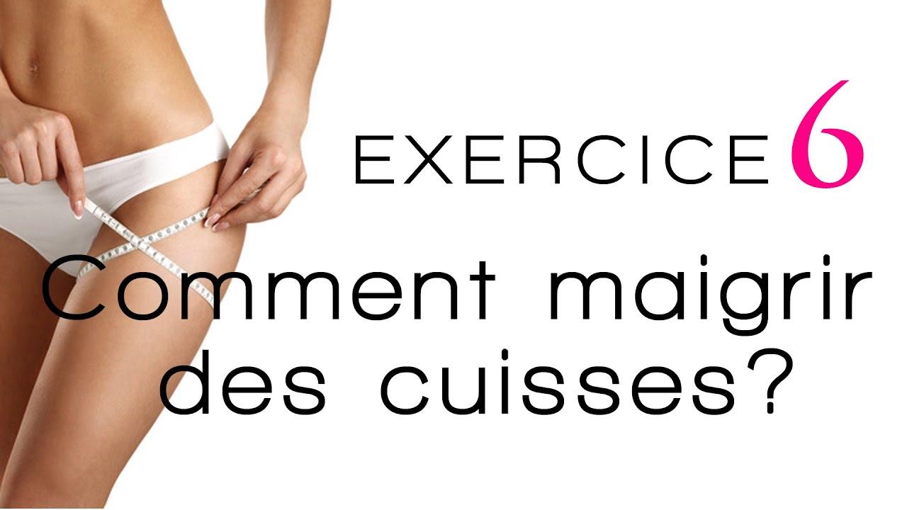 Comment maigrir des cuisses exercice 6 maigrir des for Exercice perdre interieur cuisse