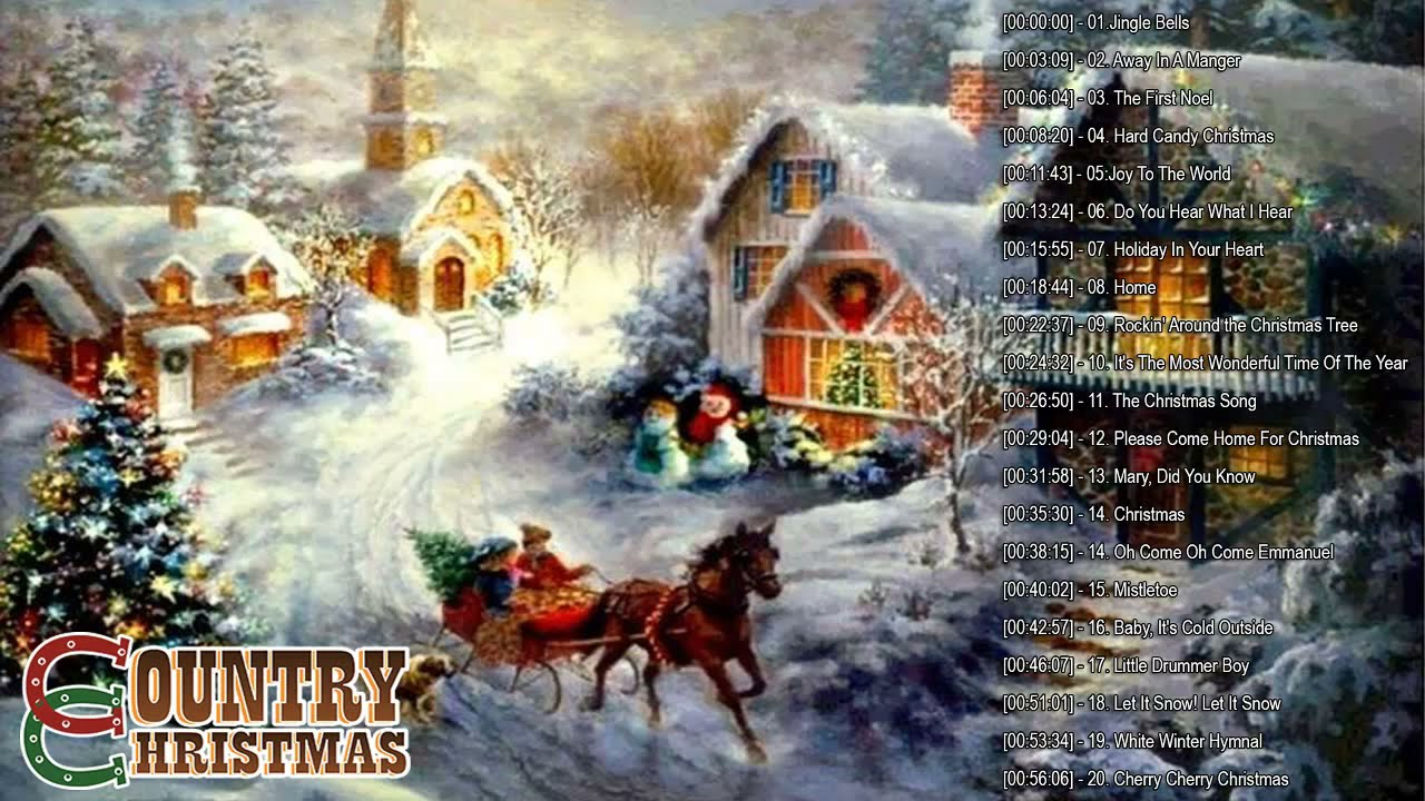 A Country Christmas 2021 Country Christmas Songs 2020 2021 Best Country Christmas Music Playlist Christmas Carol Music 2021 Youtube