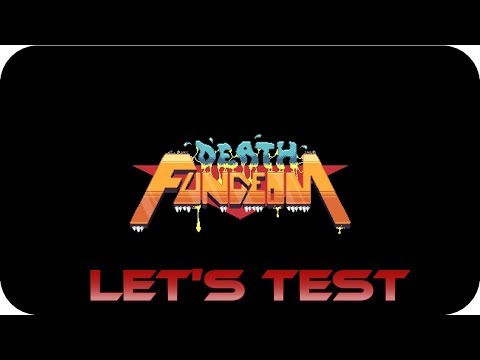 ►Let's Test - Death Fungeon (German / FULLHD) |