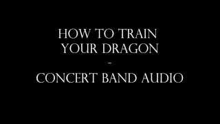 How To Train Your Dragon Concert Band Audio arr.Sean O'Loughlin - H...