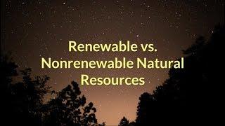 Renewable vs  Nonrenewable Natural Resources