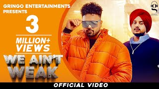 We Aint Weak (Jassi Banipal, Bhagat Singh) Mp3 Song Download