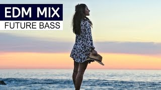 EDM MIX 2018 - Best of Future Bass Music