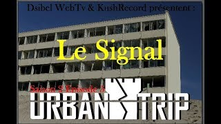 UrbanTrip S01E05 - Le Signal