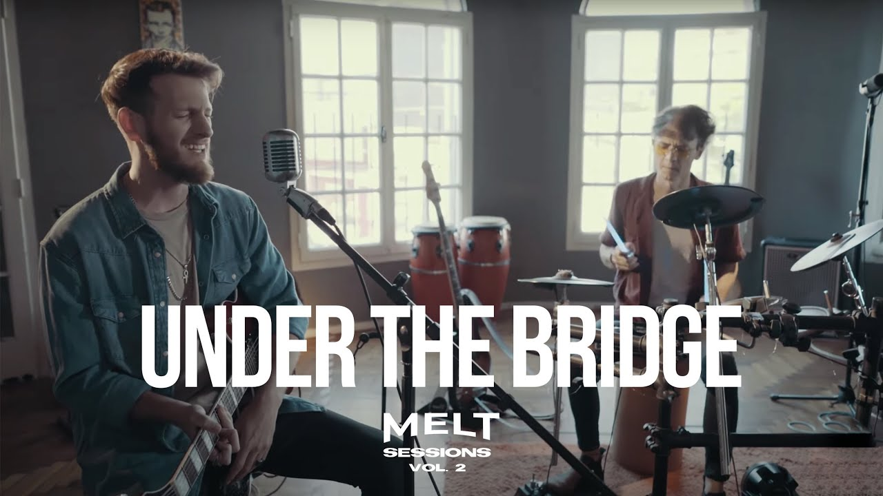 Under the Bridge feat. San VB || MELT Sessions Vol. 2