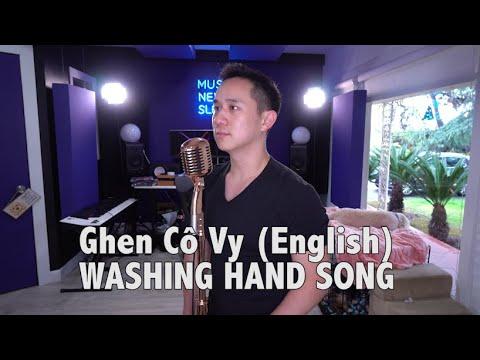 Washing Hand Song - Ghen Cô Vy (Bản tiếng Anh)