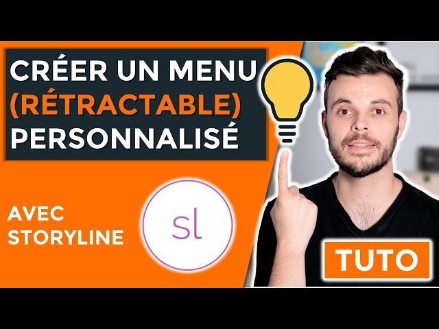 Comment créer (faire) un menu rétractable personnalisé avec Articulate Storyline