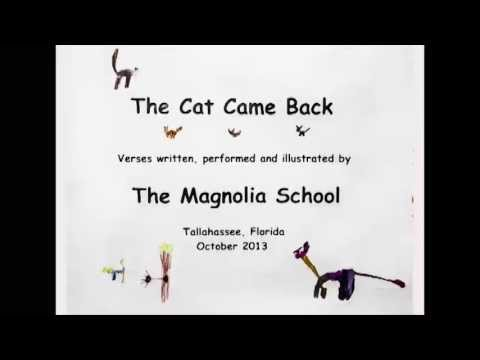 "The Magnolia School - ""The Cat Came Back"""
