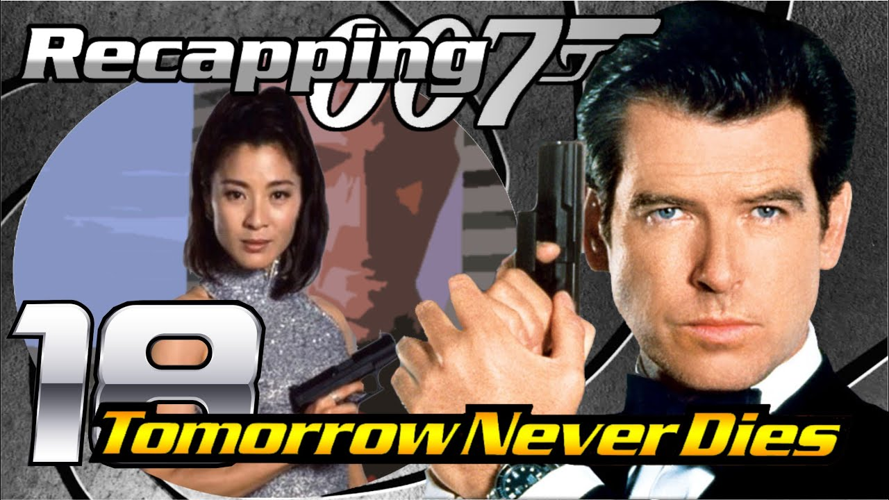Recapping 007 18 Tomorrow Never Dies 1997 Review Youtube