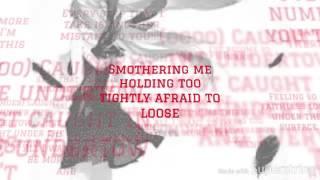 Repeat youtube video Numb- Linkin Park (LYRICS)