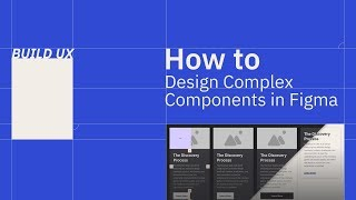 How to Design Complex Components in Figma | Card UI with Layout Grids