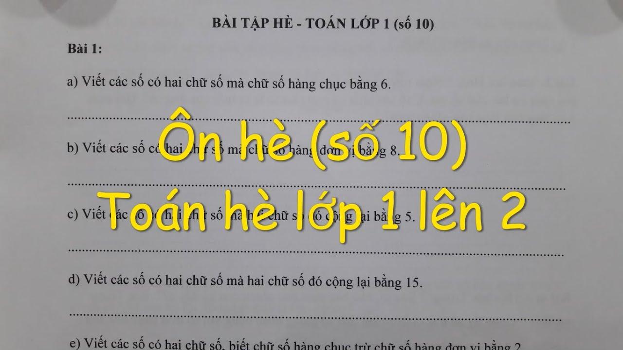 Toán ôn hè lớp 1 lên 2 - Phiếu bài tập số 10. Đăng ký Lớp Toán online cô Lan 0968035669.