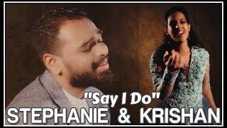 SAY I DO - STEPHANIE SIRIWARDHANA & KRISHAN PERERA