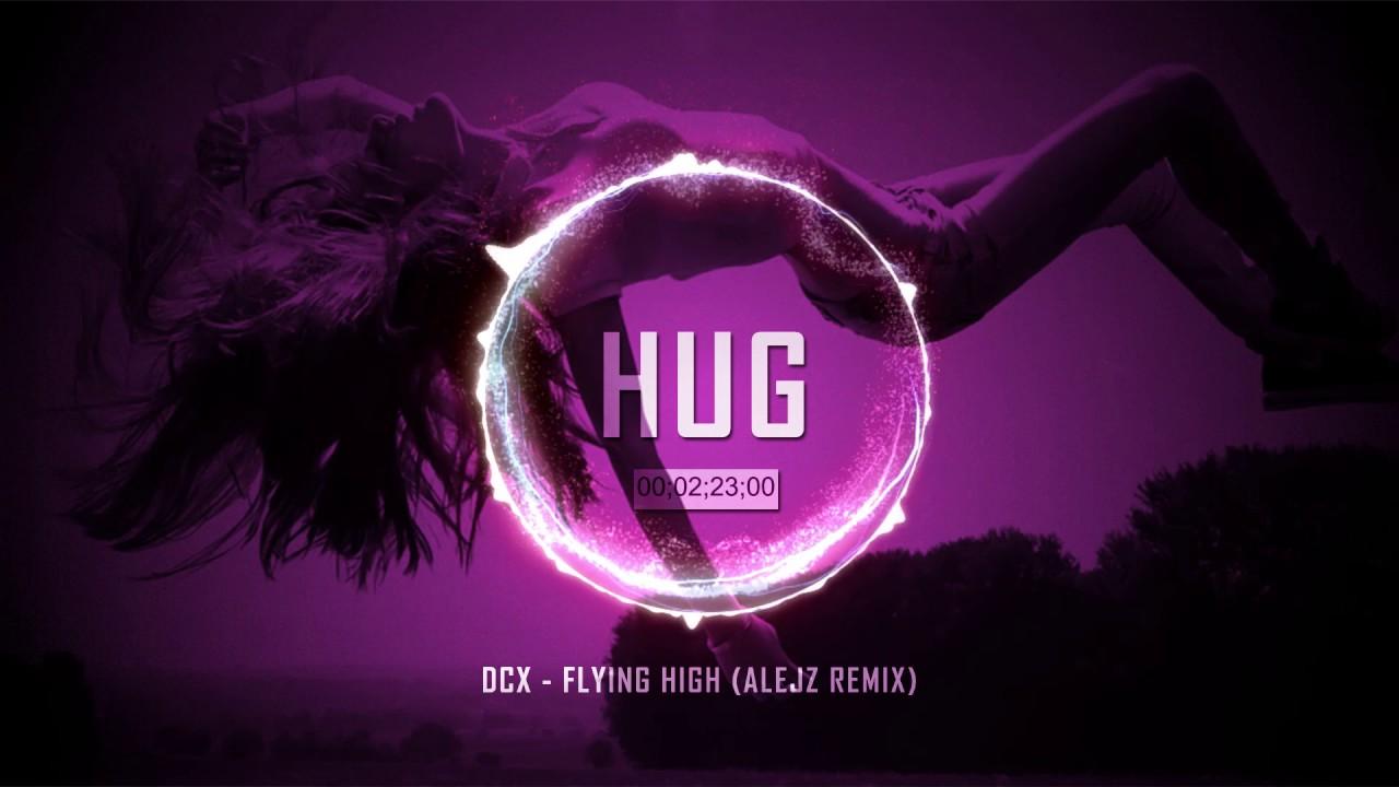 DCX - Flying High (AlejZ Remix)