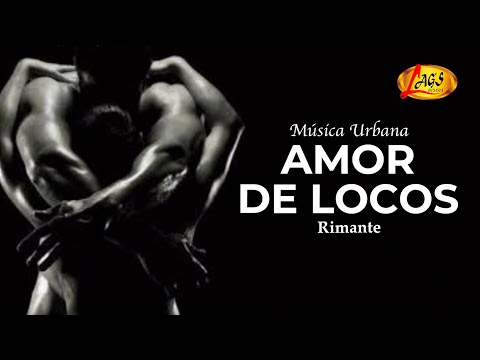 Amor De Locos -   Rimante (Audio Oficial)