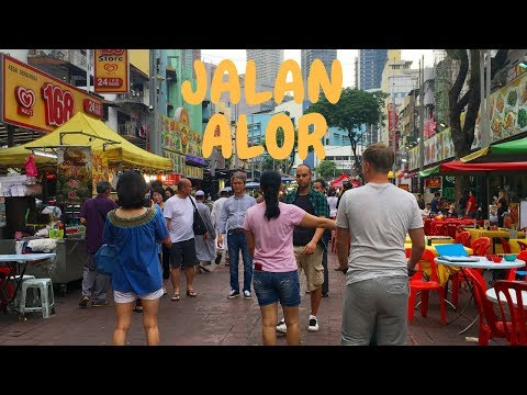 Jalan Alor and Bukit Bintang | MALAYSIA travel