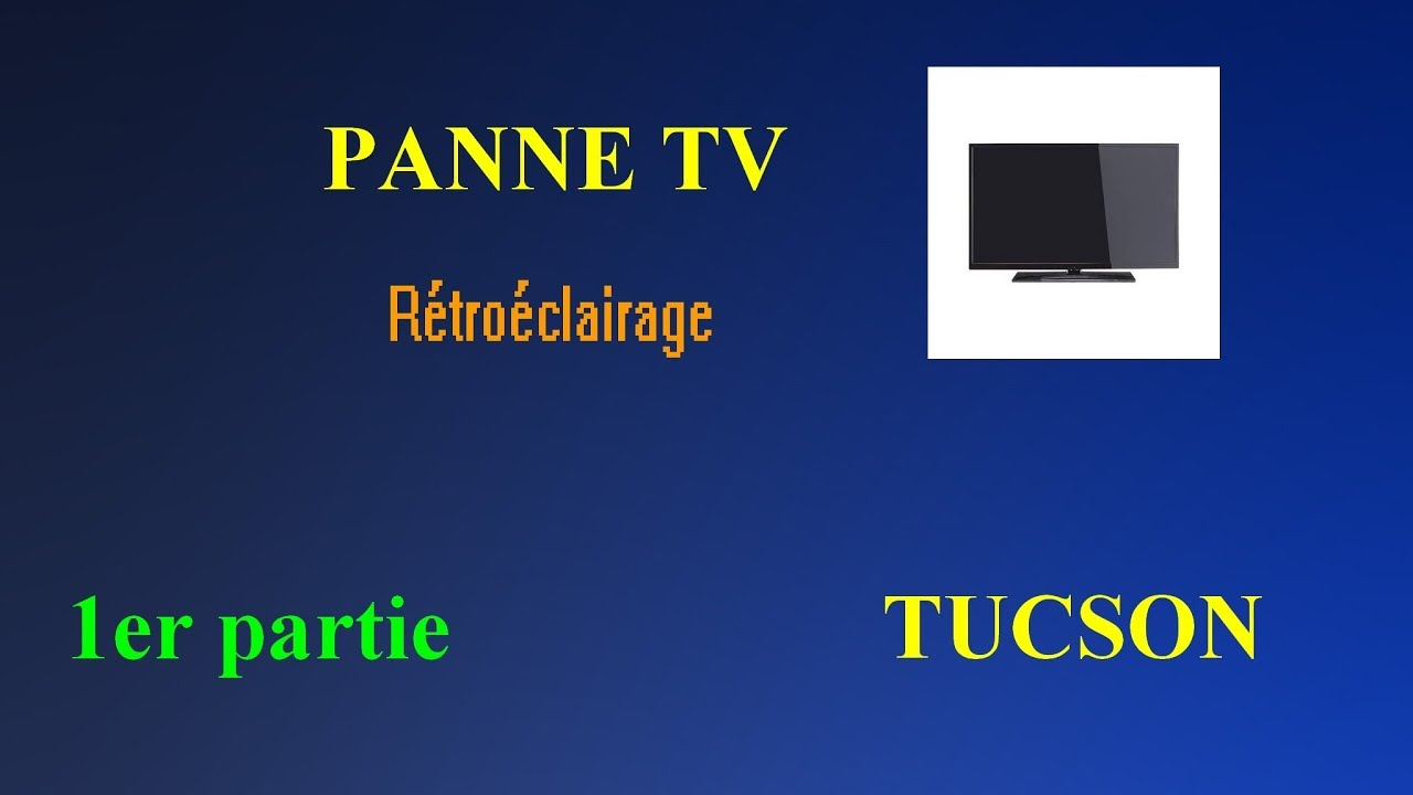 panne tv tucson r tro clairage 1er partie youtube. Black Bedroom Furniture Sets. Home Design Ideas