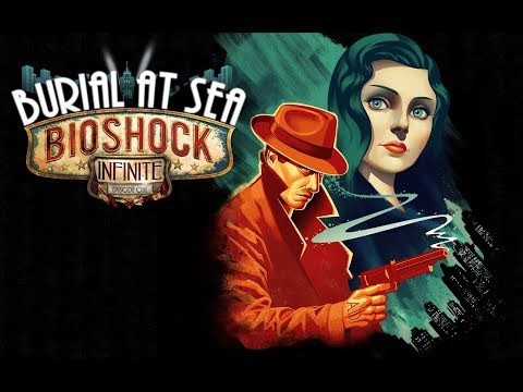 RAPTURE RETURNED! | Whatcha' Playin | Bioshock Infinite - Burial at Sea Episode 1 (Twitch)