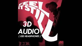 (3D AUDIO!!) Feel It Still - Portugal. The Man