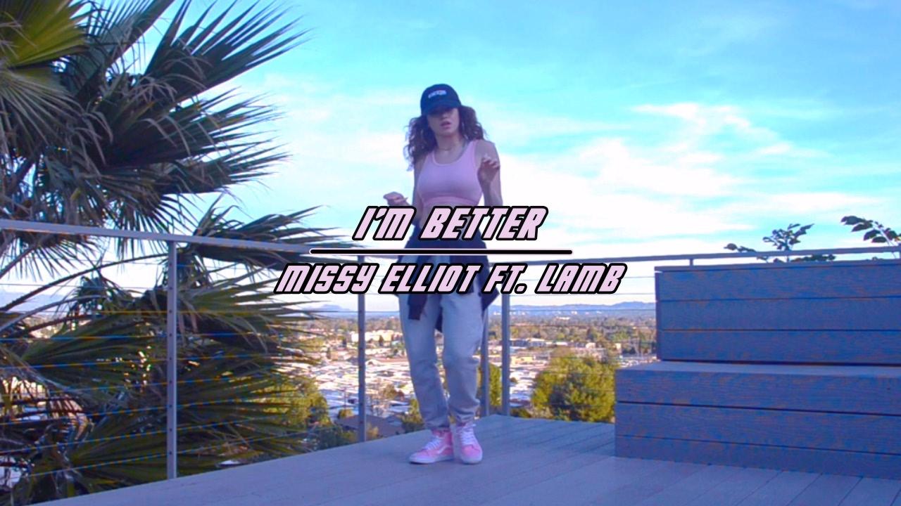 470cc0e46 I m Better-Missy Elliot ft.Lamb