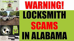Alabama Locksmith Scams: Caveat Emptor! Watch Before You Call ANY Alabama Locksmith!