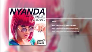 Nyanda - Slippery When Wet (In The Middle)(The Remixes) Teaser