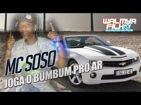 MC Soso - Joga o Bumbum pro Ar