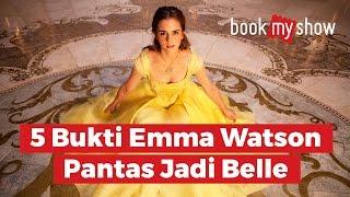 Video 5 Bukti Emma Watson Pantas Jadi Belle di Beauty and the Beast - BookMyShow Indonesia download MP3, 3GP, MP4, WEBM, AVI, FLV Juni 2017