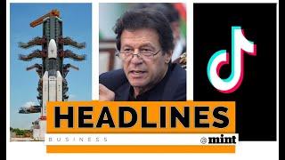 Mint Headlines: Chandrayaan launch, Imran-Trump meet, TikTok data centres & more