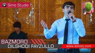 Дилшоди Файзулло   Базморо  Dilshodi Fayzullo   Bazmoro   2018