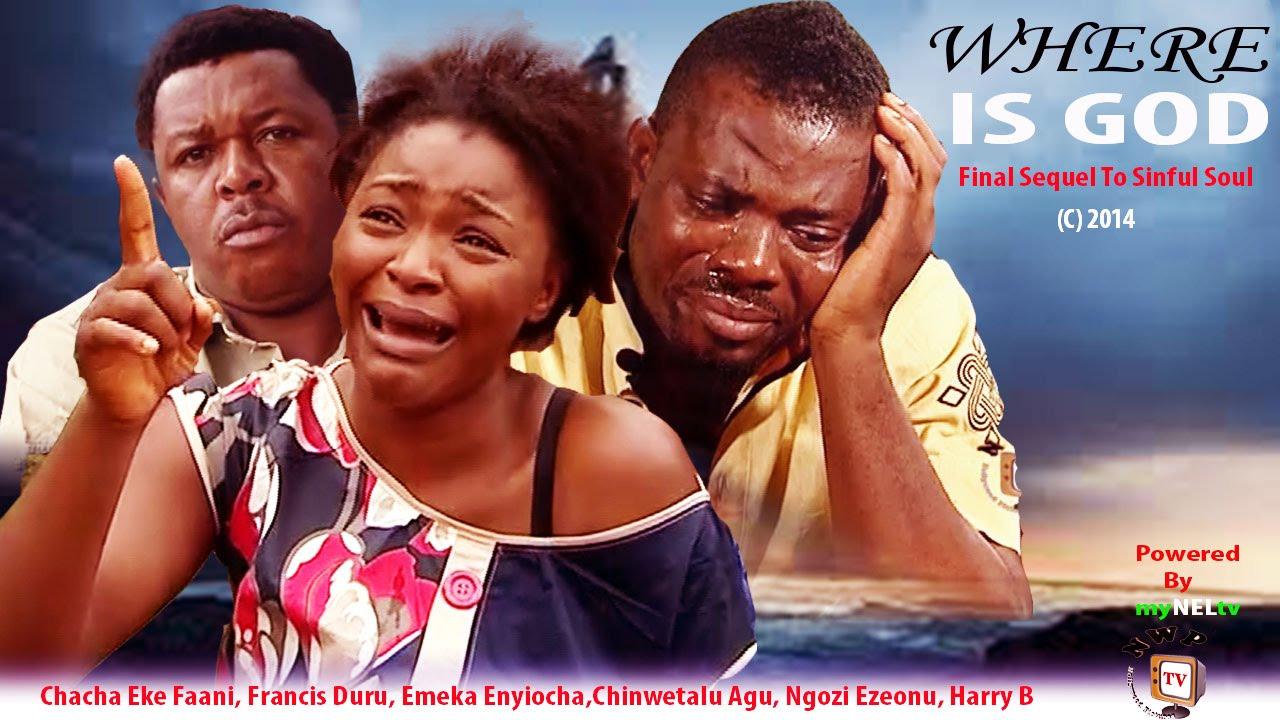 Download Where is God  -2014 Latest Nigerian Nollywood Movie