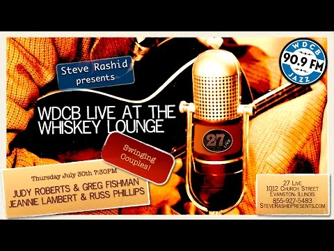 Live at the Whiskey Lounge – Swinging Couples! Judy&Greg&Jeannie&Russ