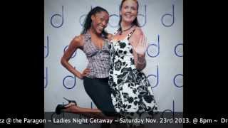 "dsj Winter Showcase 2013 Promo Ad - ""Ladies Night - Getaway"""