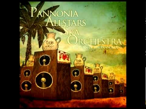 Pannonia Allstars Ska Orchestra - Moses And The Red Sea / Joseph
