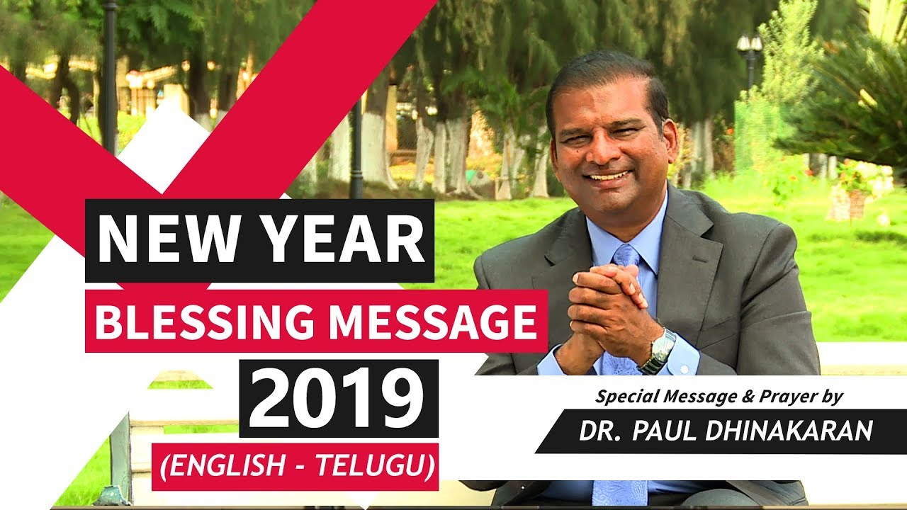 New Year 2019 Blessing Message | Promise Message (English - Telugu) | Dr. Paul Dhinakaran