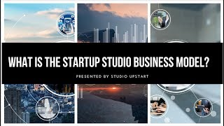What Is The Startup Studio Business Model?