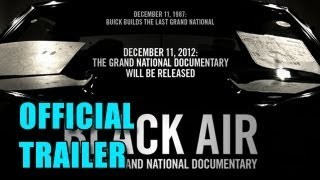 Black Air: The Buick Grand National Documentary Official Trailer (2012)