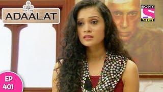Adaalat - अदालत - Episode 401 - 29th October, 2017