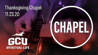 GCU Live: Thanksgiving Chapel Nov 23, 2020