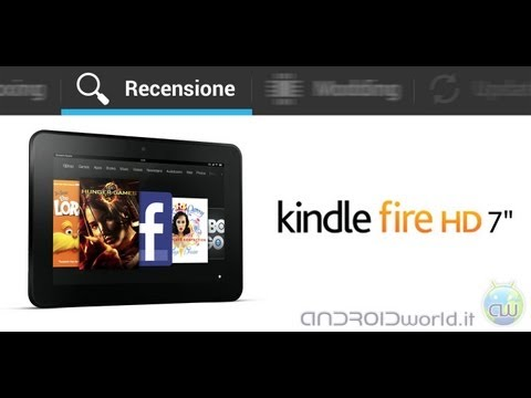 Amazon Kindle Fire HD, recensione in italiano by AndroidWorld.it