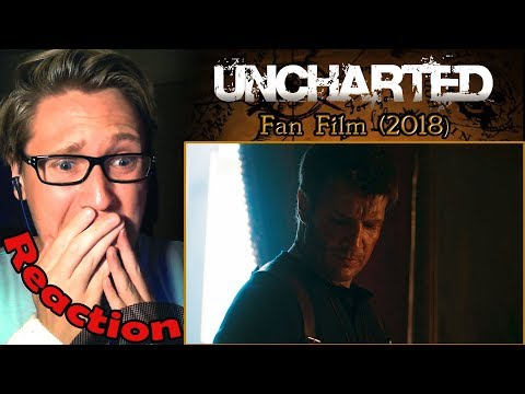 UNCHARTED - Live Action Fan Film (2018) Nathan Fillion REACTION! | TEARING UP!!! |