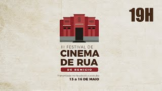 3º Festival de Cinema de Rua de Remígio - Abertura