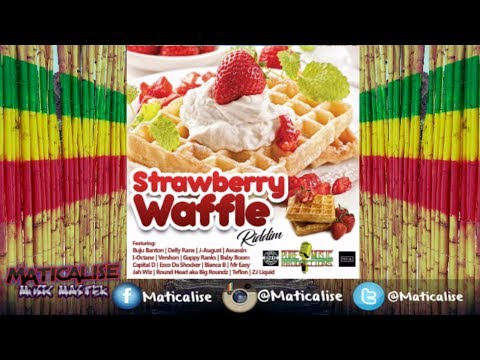 Strawberry Waffle Riddim Mix {Pure Music Productions} @Maticalise