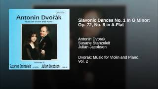Slavonic Dances No. 1 In G Minor: Op. 72, No. 8 in A-Flat