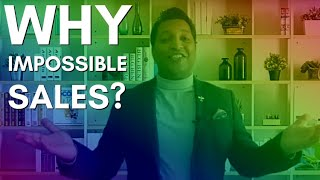 Why 'Impossible Sales' ? I Mihir Koltharkar - The 'Smiling Buddha Of Sales' Speaks