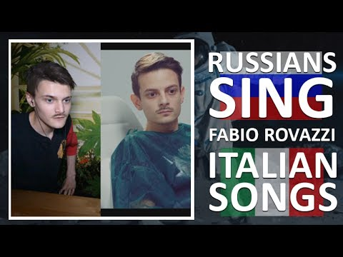 Russians Sing Italian Songs (Fabio Rovazzi) / #2