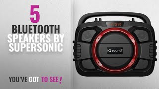 Top 5 Supersonic Bluetooth Speakers [2018]: SuperSonic Wireless SoundBox - Toughneck Portable Audio