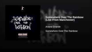 Ariana Grande - Somewhere Over The Rainbow (Audio) #OneLoveManchester